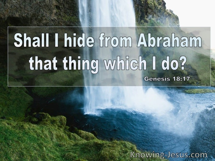 Genesis 18:17 Shall I Hide From Abraham That Which I Do (utmost)03:20