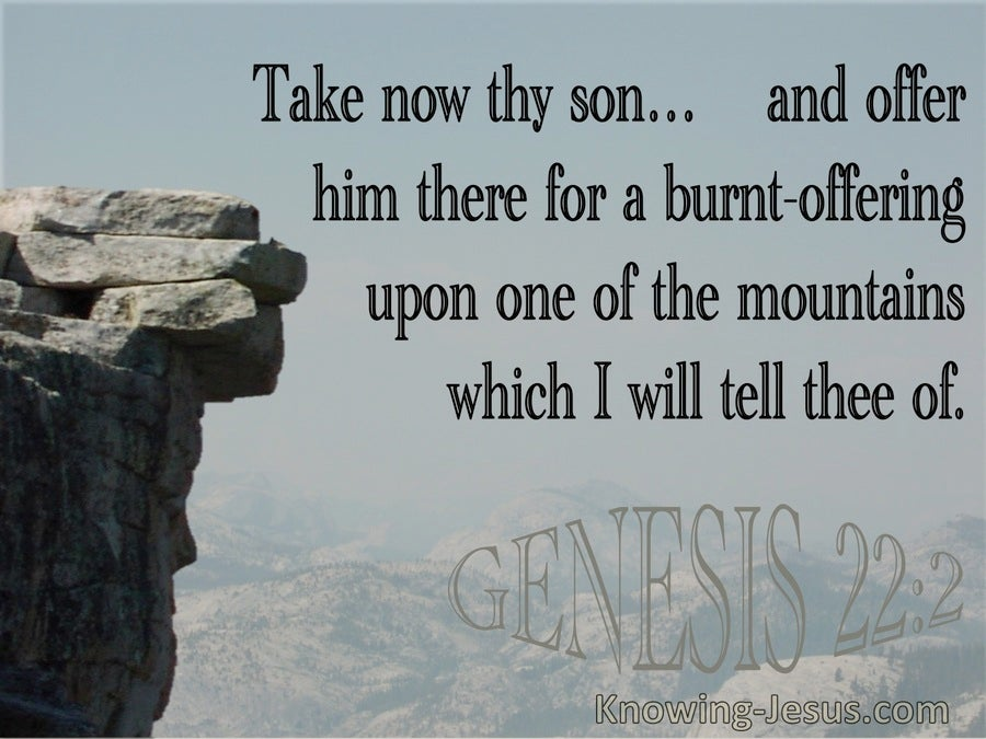 Genesis 22:2 Take Your Only Son And Offer Him As A Burnt Offering (utmost)11:11