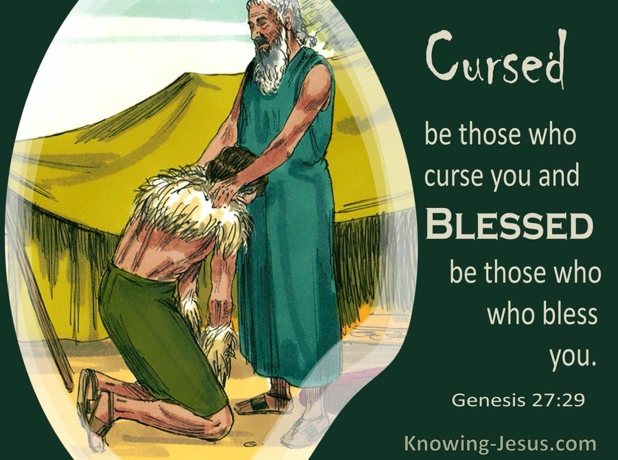 Genesis 27:29 Cursed Be Those Who Curse You (sage)