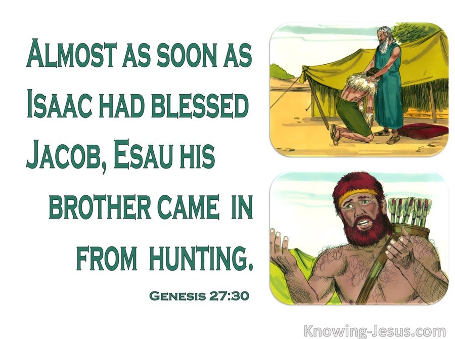 Genesis 27:30 Isaac Had Finished Blessing Jacob (green)