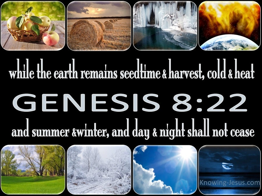 Genesis 8:22 While The Earth Remains (black)