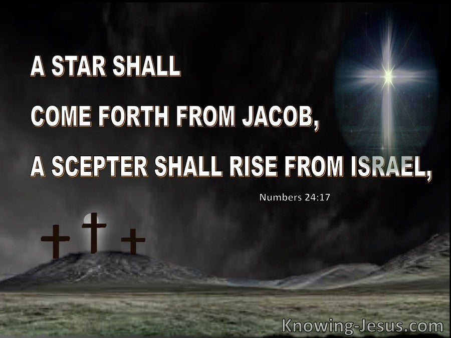 Numbers 24:17 A Star Will Rise from Jacob And A Scepter From Israel (white)