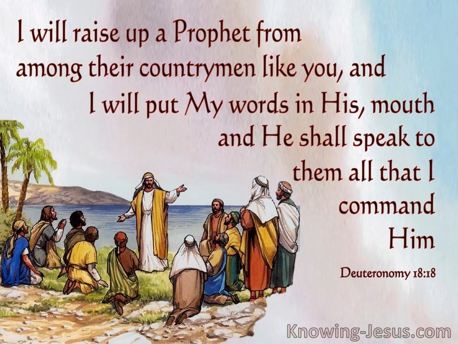 Deuteronomy 18:18 God WIll Raise Up A Prophet (brown)