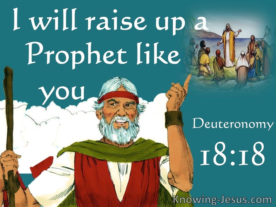 Deuteronomy 18:18 God WIll Raise Up A Prophet (white)