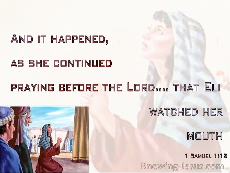 1 Samuel 1:12 As She Continued Praying Eli Watched Her Mouth (red)