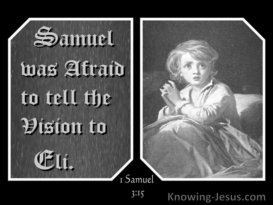 1 Samuel 3:15 Samuel Was Afraid To Tell Eli (gray)