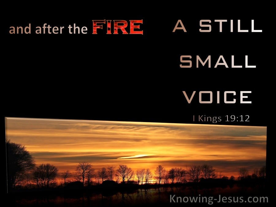 1 Kings 19:12 After The Fire A Still Small Voice (orange)