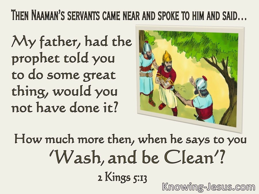 2 Kings 5:13 They Said To Naaman Wash And Be Clean (beige)
