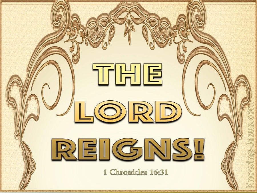 1 Chronicles 16:31 Let The Heavens Be Glad (gold)