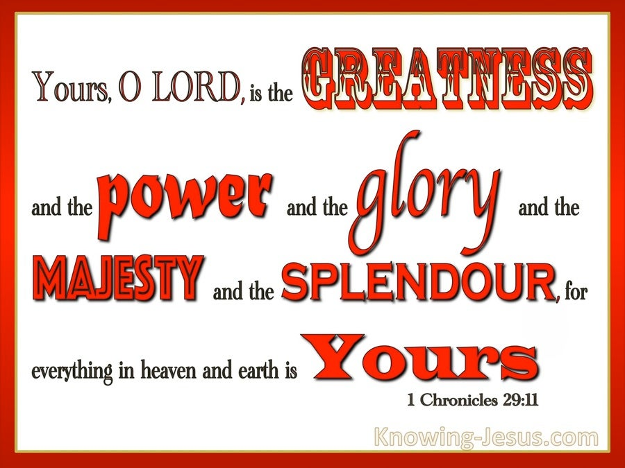 1 Chronicles 29:11 Yours Is The Greatness (red)