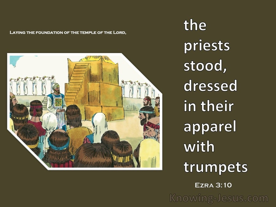 Ezra 3:10 They Praised The Lord (brown)