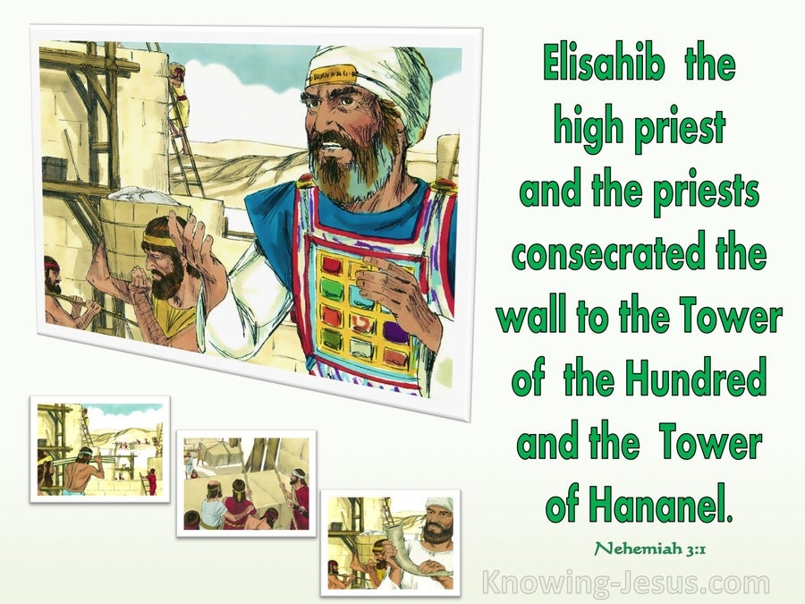 Nehemiah 3:1 Eliashib And The Priests And Built The Sheep Gate (green)