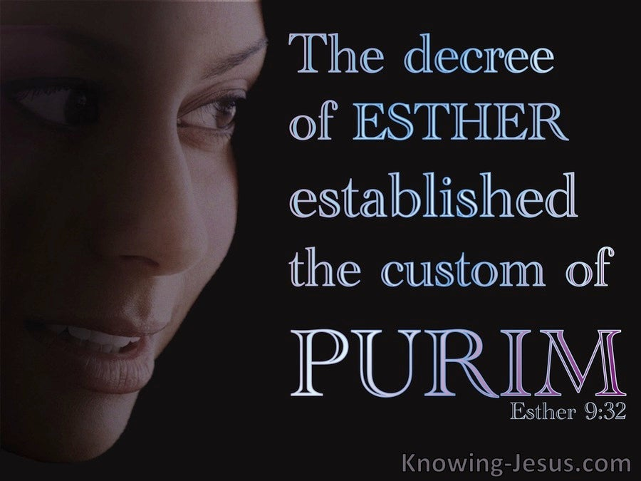 Esther 9:32 The Decree of Esther Established Purim (black)