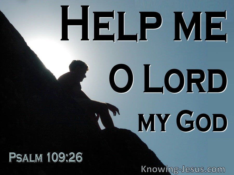 Psalm  109-26 Help Me Save Me According To Your Loving Kindness (black)