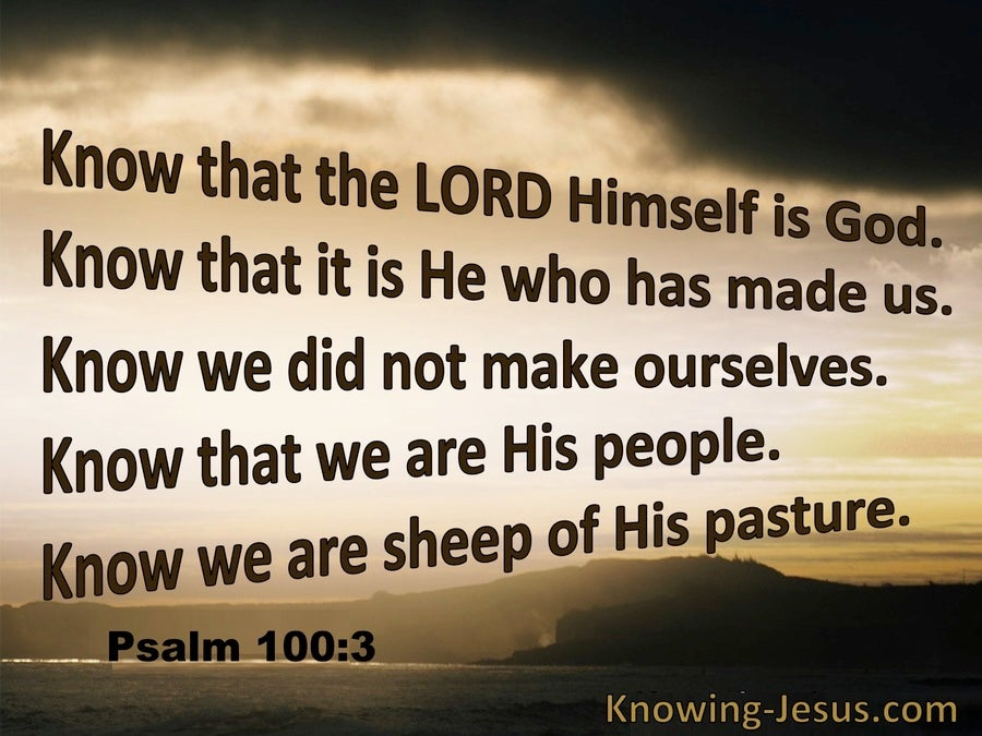 Psalm 100:3 Know That The Lord Is God (beige)