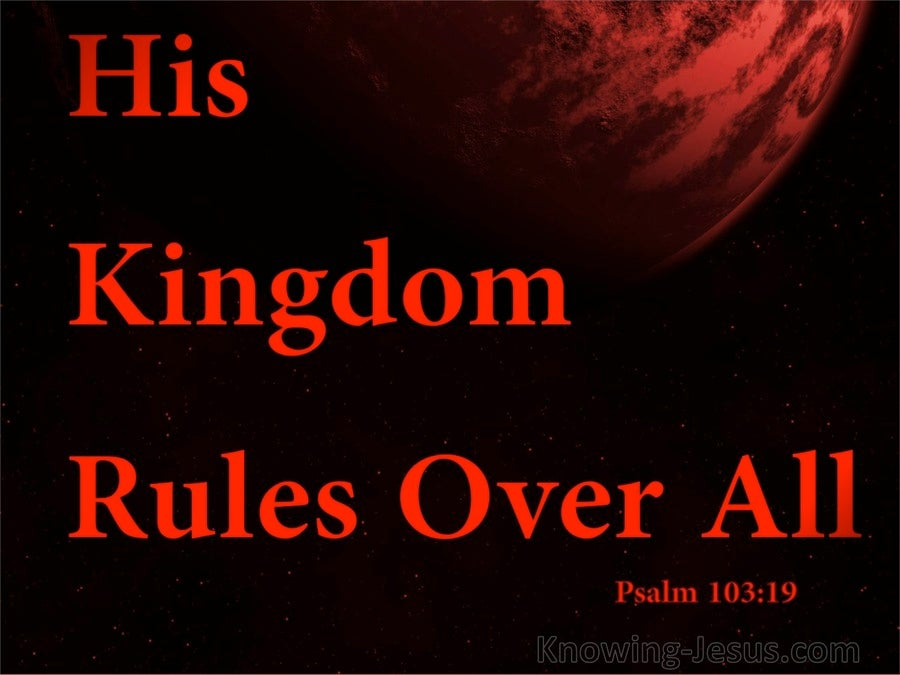 Psalm 103:19 His Kingdom Rules Over All (red)