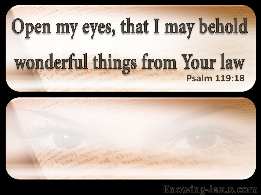 Psalm 119:18 Open My Eyes (brown)