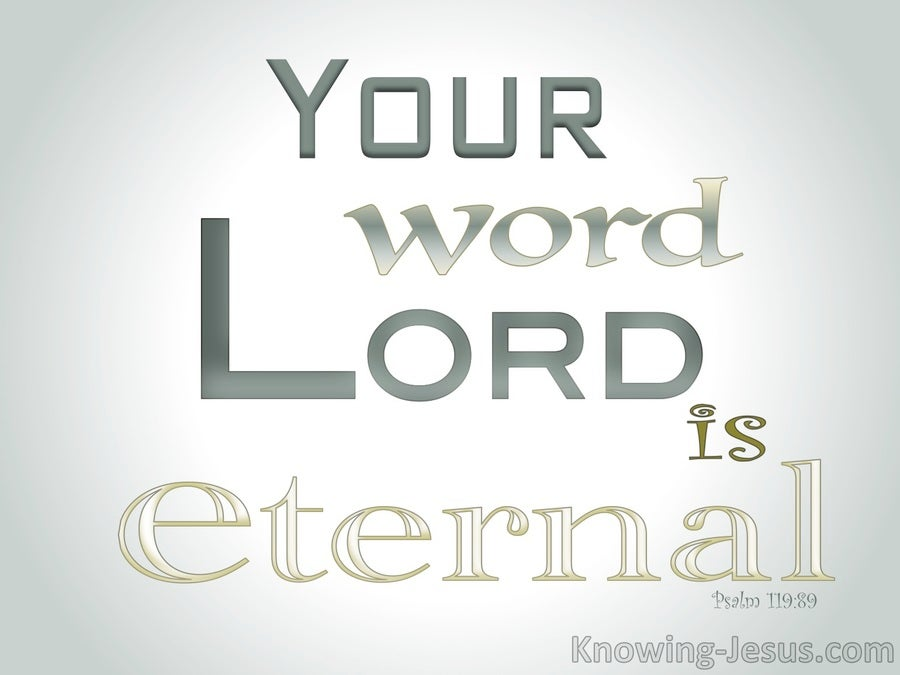 Psalm 119:89 Your Word Lord Is Eternal (sage)