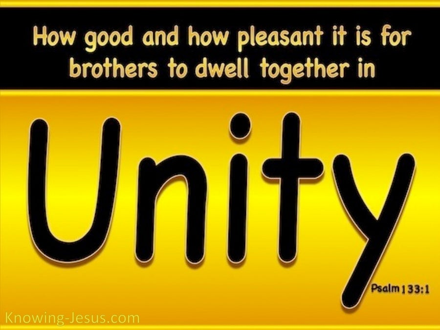 Psalm 133:1 How Good To Dwell Together In Unity (yellow)