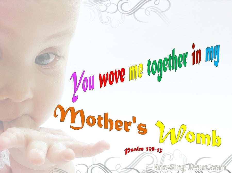 Psalm 139:13 You Wove Me Together In My Mother's Womb (beige)