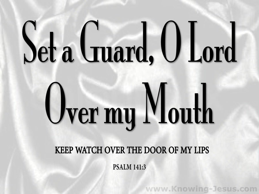 Psalm 141:3 Set A Guard On My Mouth (silver)
