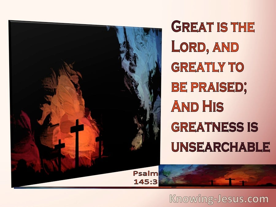 Psalm 145:3 Great Is The Lord (orange)