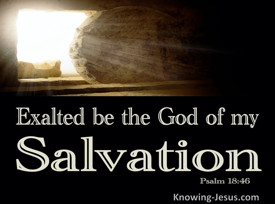 Psalm 18:46 Exalted Be The God Of My Salvation (beige)