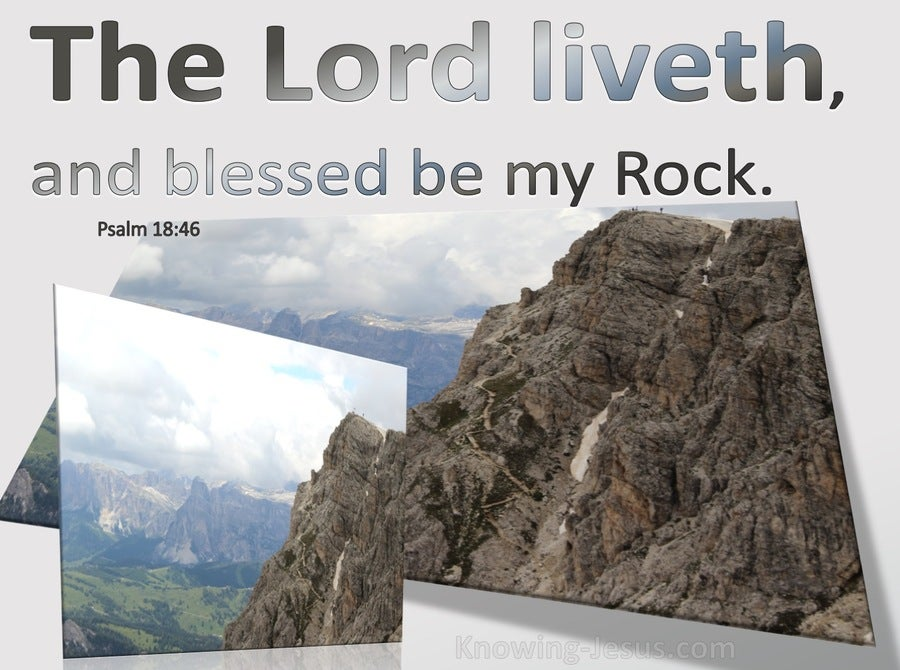 Psalm 18:46 The Lord Lives, And Blessed Be My Rock (gray)