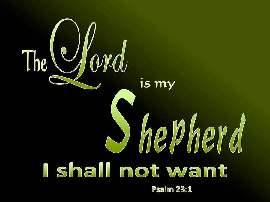 Psalm 23:1 The Lord Is My Shepherd (black)  Psalm 23:1 The ...