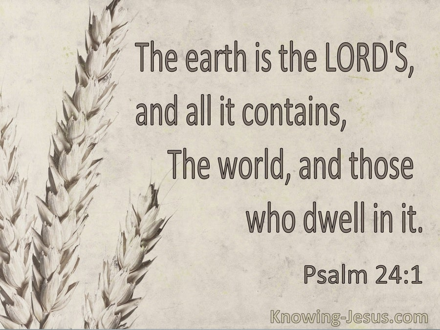 Psalm 24:1 The Earth Is The Lord's And The Fullness Thereof (beige)