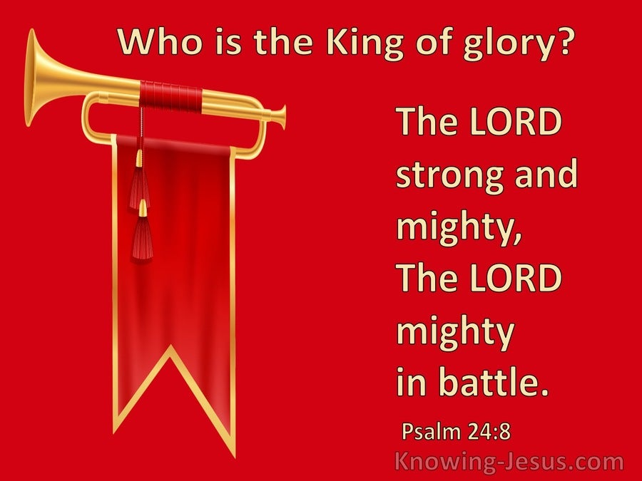 Psalm 24:8 The Lord Strong And Mighty (yellow)
