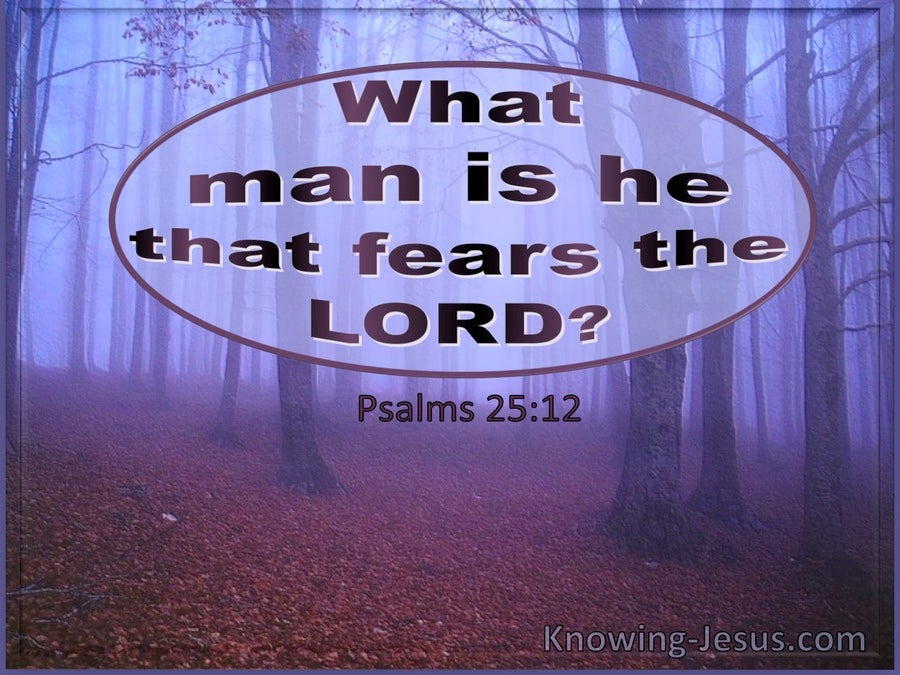 Psalm 25:12 What Man Is He That Fears The Lord (utmost)06:02