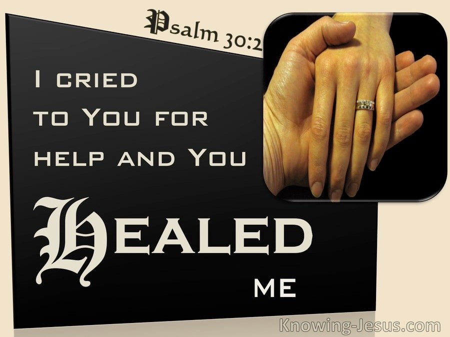 Psalm 30:2 I Cried To You O God And You Healed Me (beige)
