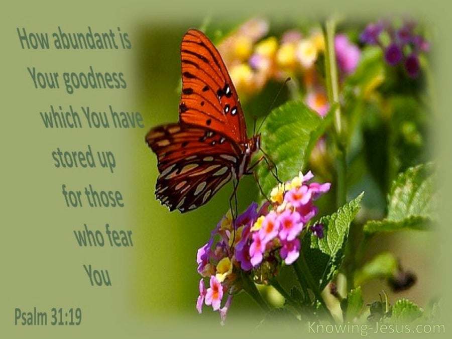 Psalm 31:19 How Abundant Is Your Goodness (green)
