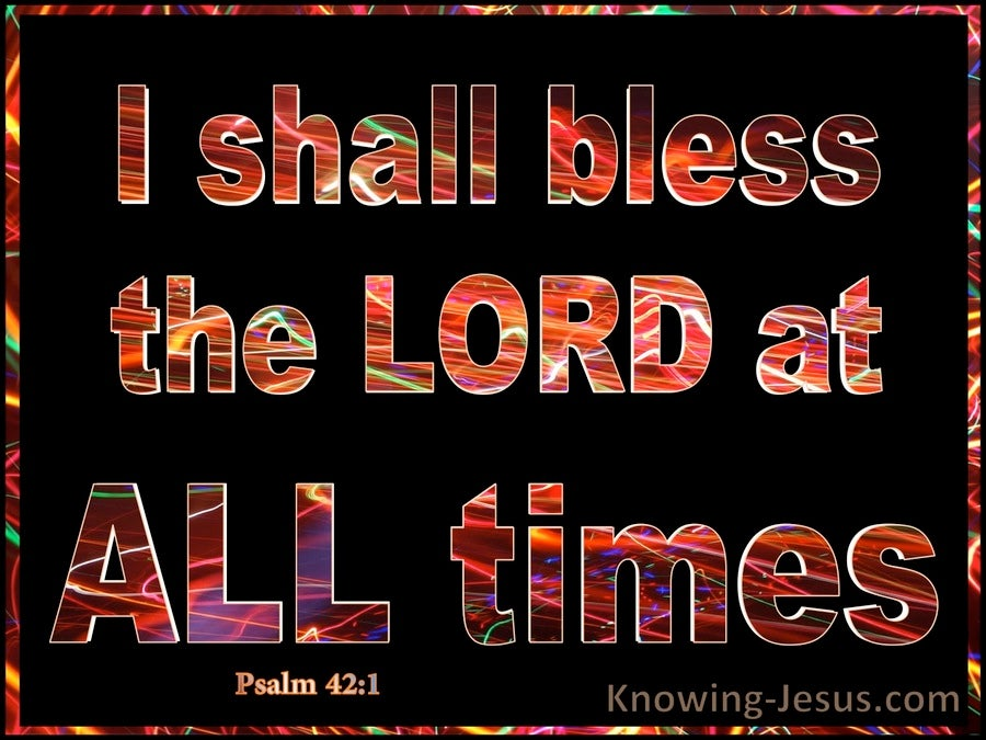Psalm 34:1 Bless The Lord At All Times (orange)