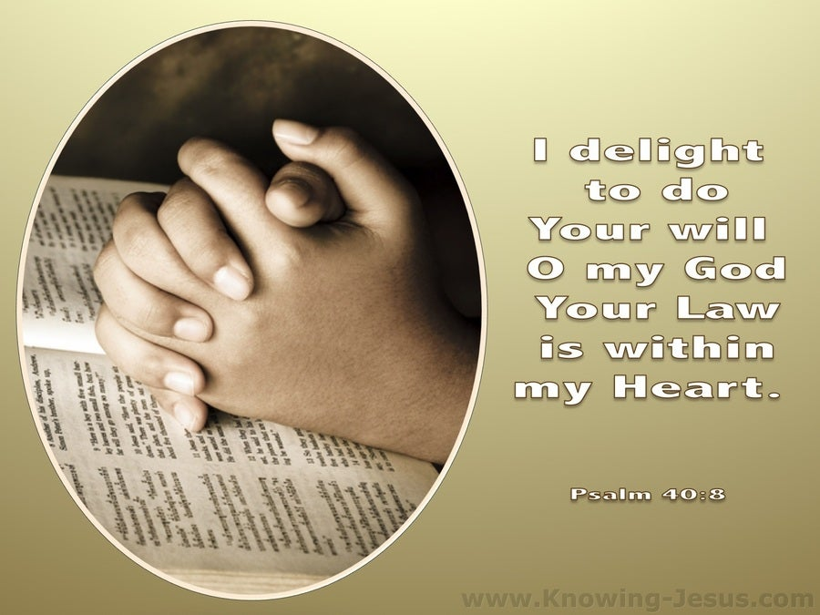 Loving, Obedient, Trusting, Thankful Prayer (devotional) - Psalm 40:8