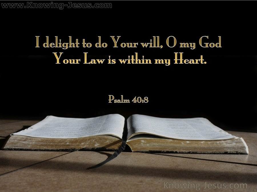 Psalm 40:8 I Delight To Do Your Will (gold)