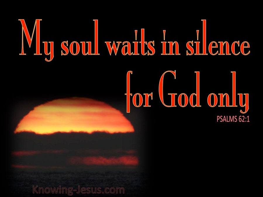 Psalm 62:1 My Soul Waits In Silence For Him (red)