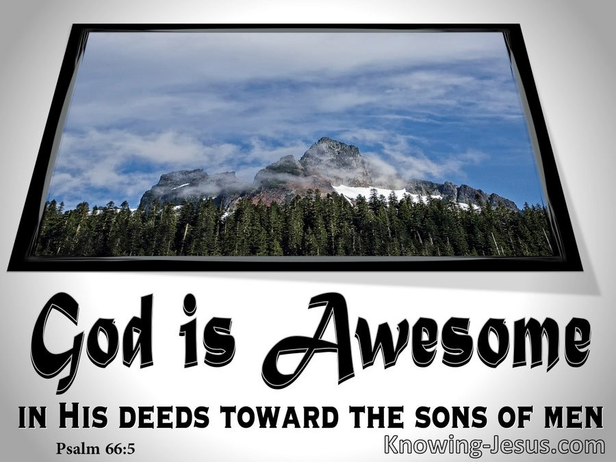 Psalm 66:5 God is Awesome In His Deeds (gray)