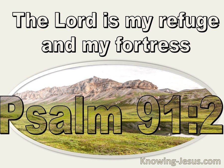 Psalm 91:2 The Lord Is My Refuge And Fortress (cream)