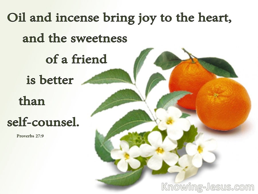 Proverbs 27:9 Incense Brings Joy To The Heart (white)