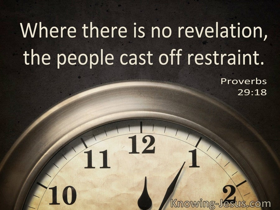 Proverbs 29:18 Where There Is No Revelation The People Cast Off Restraint (windows)08:03