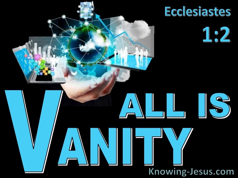 Ecclesiastes  1-2  Vanity Of Vanities Said The Preacher (black)