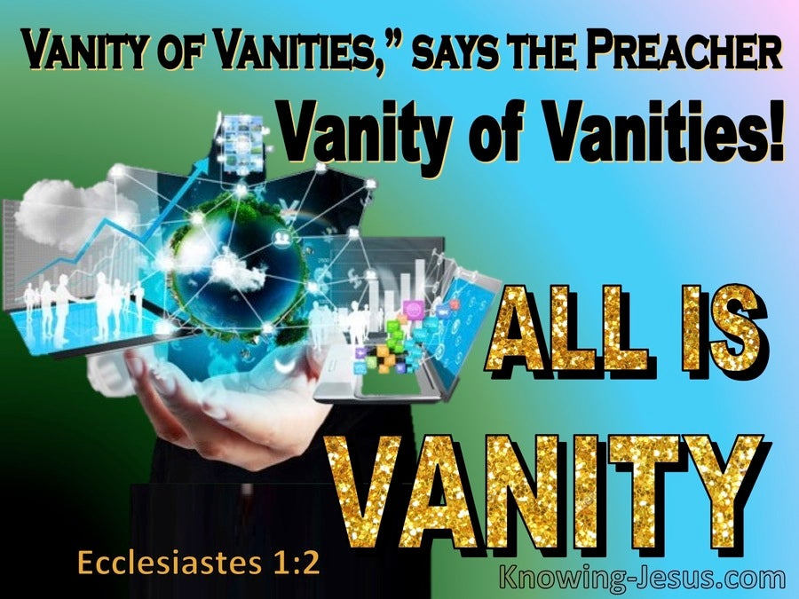 Ecclesiastes  1-2  Vanity Of Vanities Said The Preacher (yellow)