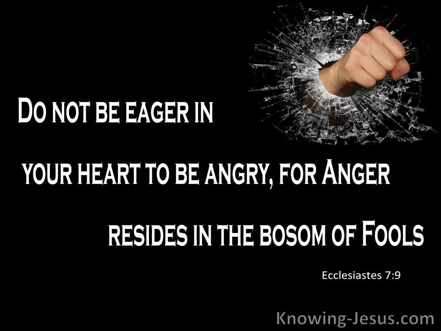 Ecclesiastes 7:9 Anger Resides In The Bosom Of Fools (black)