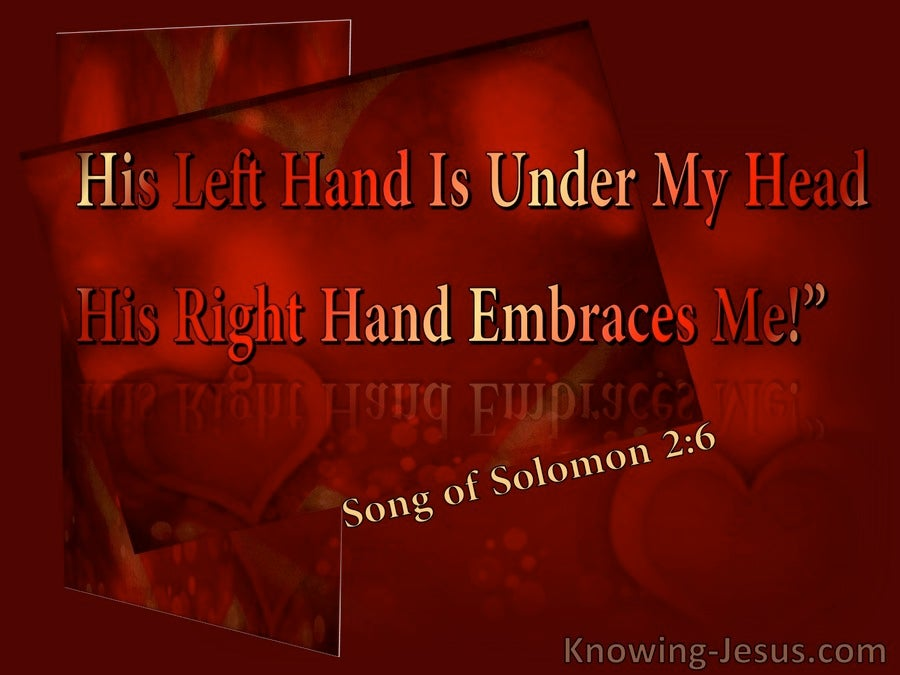 Song of Solomon 2-6  His Right Hand Embraces Me (red)