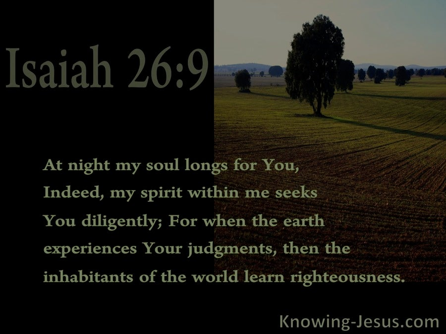 Isaiah 26:9 My Soul Longs For You (black)