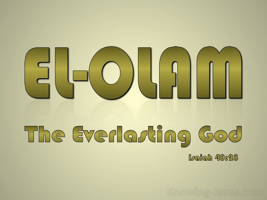 Isaiah 40:28 The Everlasting God Does Not Become Weary (sage)