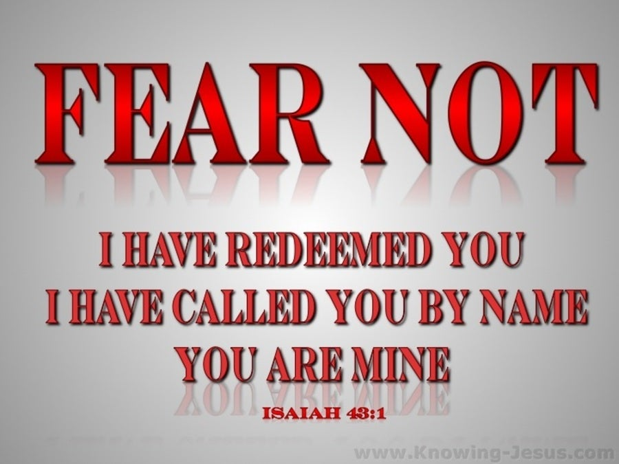 Isaiah 43:1 Fear Not I Have Redeemed You (gray)