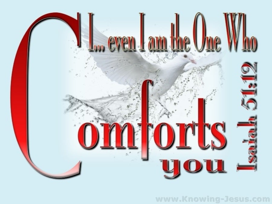 Isaiah 51:12 God Of Comfort (red)